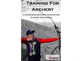 Jake Kaminski Book Training for Archery