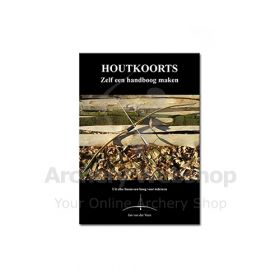 Bowyer Book -Dutch- Hout Koorts Jan van Veen